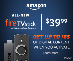 Get Up to $65 in Digital Content When You Activate the New Amazon Fire TV Stick
