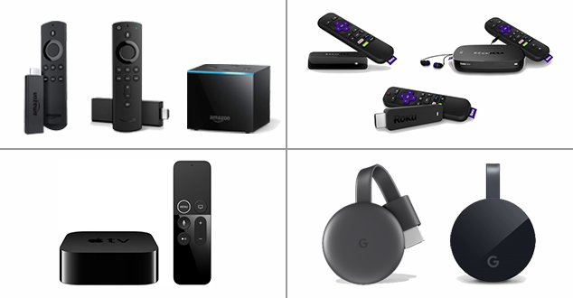 Amazon Fire TV, Roku, Apple TV, and Google Chromecast Devices