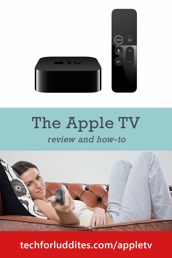 Apple TV: What Is It and How Does It Work? | Tech for Luddites