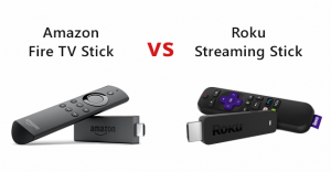 Amazon Fire TV Stick vs Roku Streaming Stick