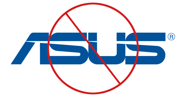 Why I'll Never Buy an ASUS Computer Again