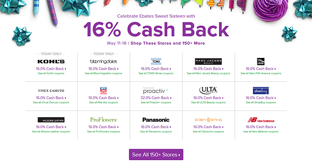For a limited time, get 16% cash back with more than 150 Ebates partners!
