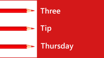 Three Tip Thursday: 01/12/17
